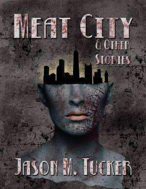 Meat City & Other Stories