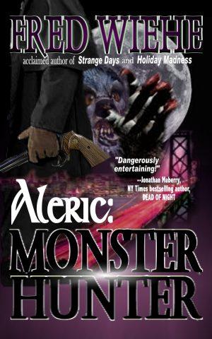 Aleric: Monster Hunter