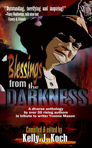 Blessings from the Darkness
