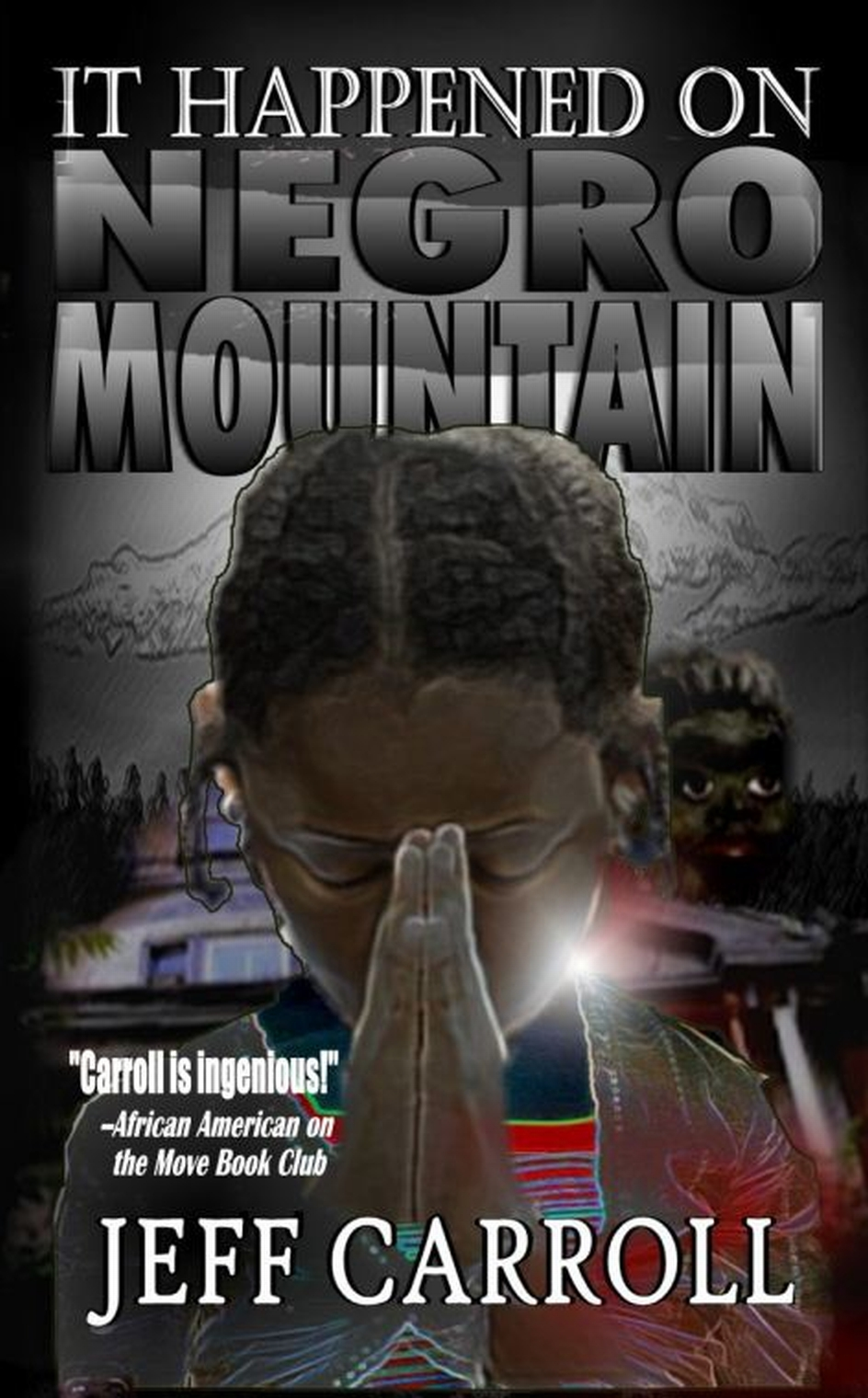 It Happened on Negro Mountain
