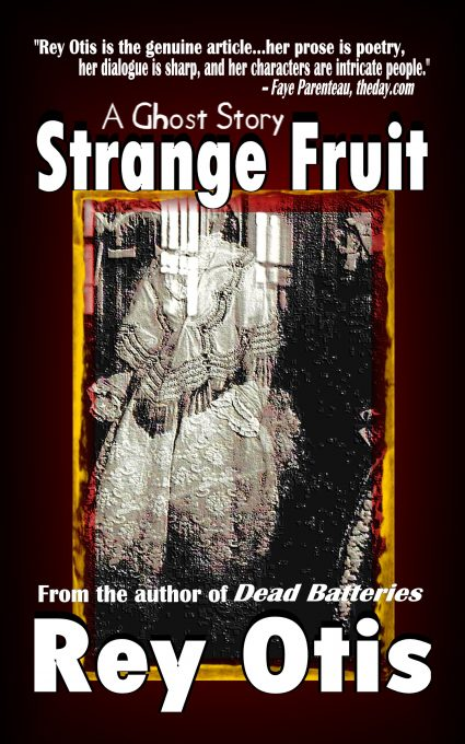 Strange Fruit: A Ghost Story