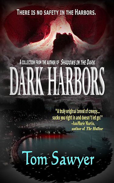 Dark Harbors