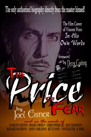 The Price of Fear: The Film Career of Vincent Price, In His Own
