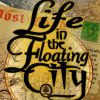 Life in the Floating City